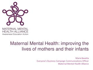 Maternal Mental Health: improving the lives of mothers and their infants
