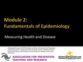Module 2: Fundamentals of Epidemiology