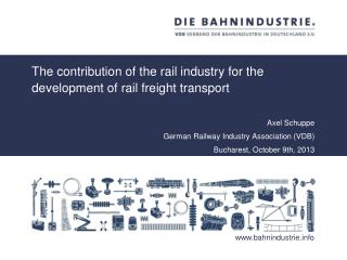 The contribution of the rail industry for the development of rail freight transport