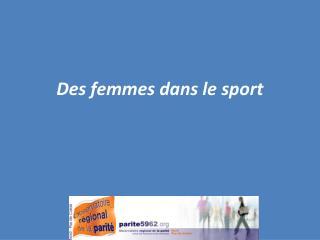 Des femmes dans le sport