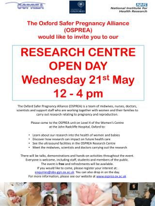 RESEARCH CENTRE OPEN DAY Wednesday 21 st  May  12 - 4 pm