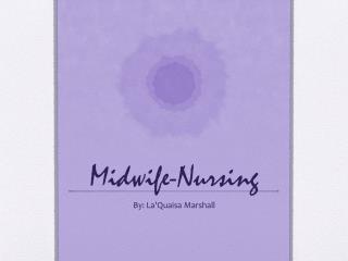 Midwife-Nursing