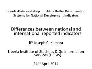 CountryData  workshop:  Building Better Dissemination Systems for National Development Indicators