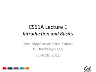 CS61A Lecture 1 Introduction and Basics