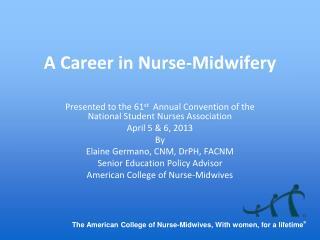 A Career in Nurse-Midwifery