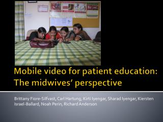 Mobile video for patient education: The midwives' perspective