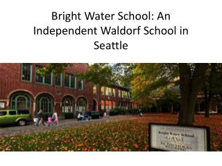 Bright Water School