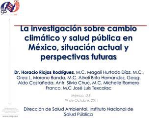 México, D.F. 19 de  Octubre , 2011