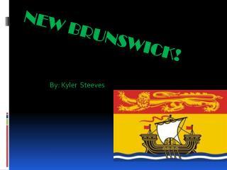 New Brunswick!