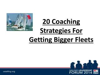 20 Coaching Strategies For Getting Bigger Fleets