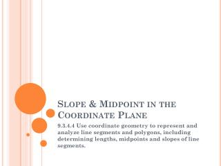 Slope & Midpoint in the Coordinate Plane