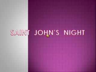 SAINT  JOHN'S  NIGHT