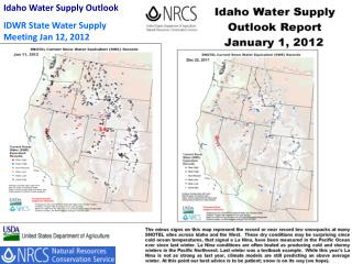 Idaho Water Supply Outlook                  IDWR State Water Supply Meeting Jan 12, 2012