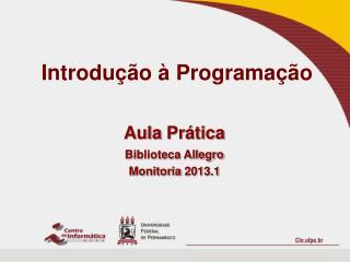 Introdu��o � Programa��o