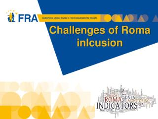 Challenges of Roma  inlcusion