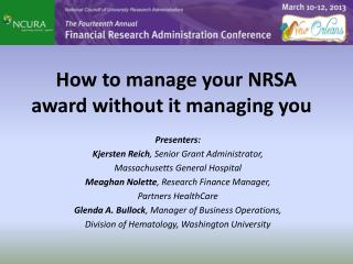 How to manage your NRSA award without it managing you