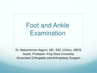 Foot and Ankle Examination
