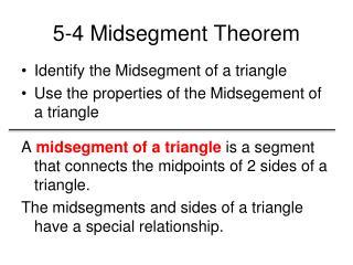 5-4  Midsegment  Theorem