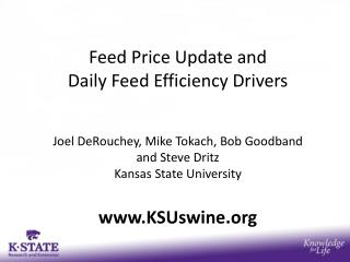 Feed Price Update and  Daily Feed Efficiency Drivers