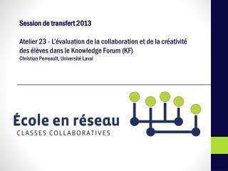 Session de transfert 2013