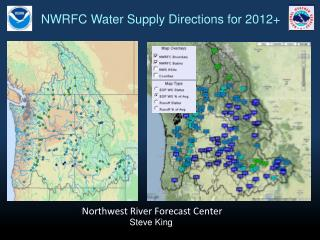 NWRFC Water Supply Directions for 2012+