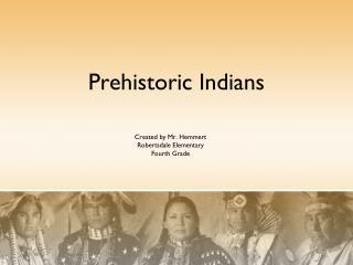 Prehistoric Indians