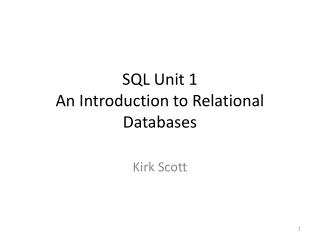 SQL Unit 1 An Introduction to Relational Databases
