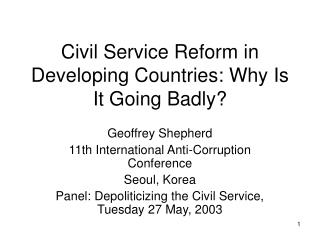 Civil Service Reform in Developing Countries: Why Is It Going Badly
