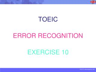 TOEIC ERROR RECOGNITION EXERCISE 10