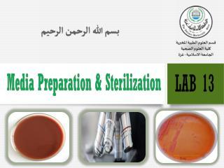 Media Preparation & Sterilization