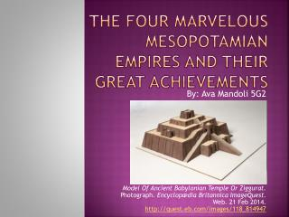 The Four Marvelous Mesopotamian Empires and their Great Achievements