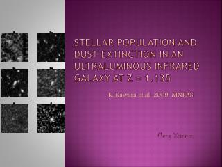 Stellar population and dust extinction in an  ultraluminous  infrared galaxy at z = 1.135