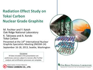 Radiation  Effect Study on  Tokai Carbon  Nuclear Grade Graphite