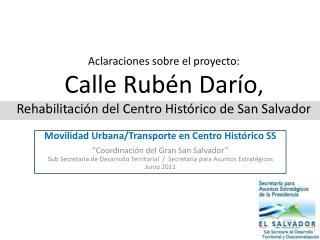 """Movilidad Urbana/Transporte en Centro Histórico SS """"Coordinación del Gran San Salvador"""""""