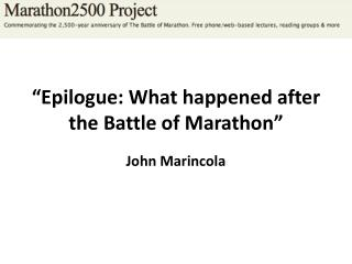 �Epilogue: What  happened after  the Battle of Marathon�