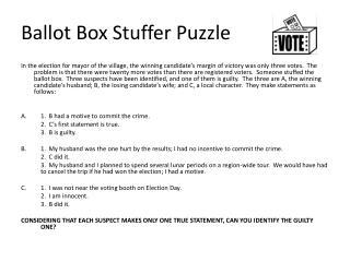 Ballot Box Stuffer Puzzle