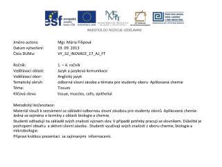 Jméno autora: Mgr. Mária Filipová Datum vytvoření: 1 9 .  09. 2013