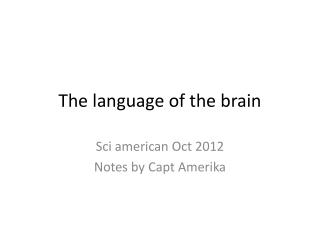 The language of the brain