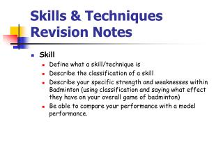 Skills  Techniques Revision Notes
