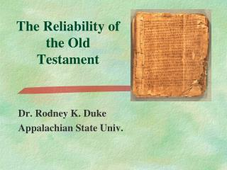 The  Reliability of the Old  Testament