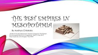 The Best Empires in Mesopotamia