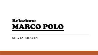 Relazione  MARCO POLO