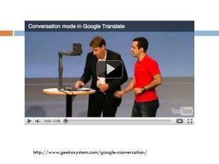 http:// www.geekosystem.com/google -conversation/