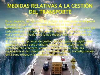 MEDIDAS RELATIVAS A LA GESTIÓN DEL TRANSPORTE