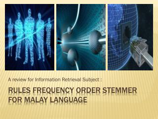 Rules  frequency order stemmer for malay language
