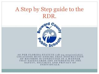 A Step by Step guide to the RDR.