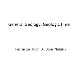 General Geology: Geologic  time