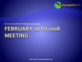 FEBRUARY 28th  2008 meeting