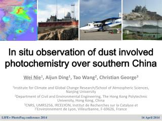 In situ observation of dust involved photochemistry over southern China