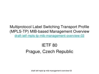 IETF  80 Prague , Czech Republic